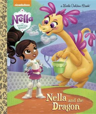 Nella and the Dragon (Nella the Princess Knight)