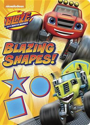 BLAZING SHAPES! - BOARD BOOK
