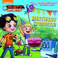 Birthday Bonanza! (Rusty Rivets)