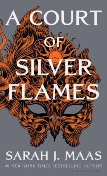 A Court of Silver Flames (A Court of Thorns and Roses) 4