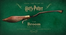 Harry Potter - The Broom Collection And Other Artefacts From The Wizarding World
