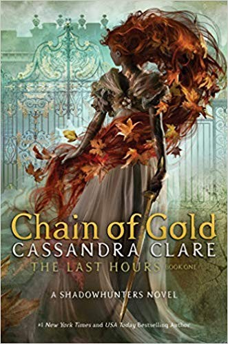 Chain of Gold (The Last Hours)