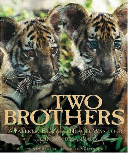 Two Brothers: A Fable On Film And How It Was Told (Newmarket Pictorial Moviebook Series)