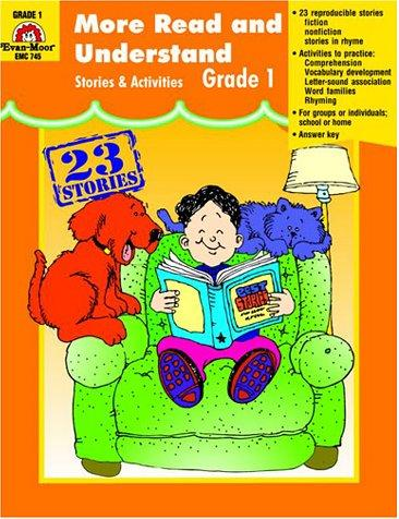 More Read And Understand: Stories And Activities, Grade 1