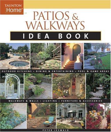 Patios And Walkways Idea Book (Idea Books)