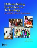 Differentiating Instruction With Technology In Middle School Classrooms