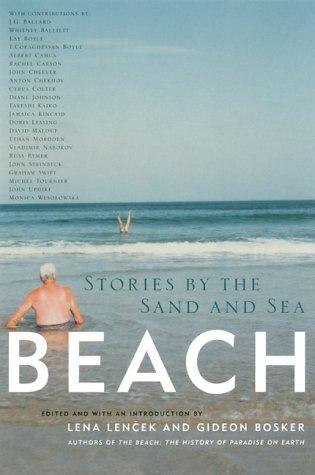 Beach : Stories By The Sand And Sea