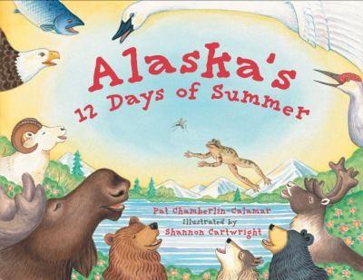 Alaska's 12 Days Of Summer (Paws Iv)