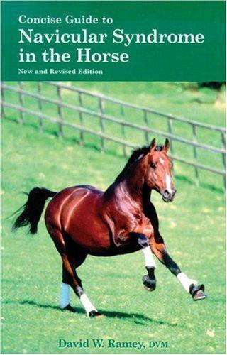 Concise Guide To Navicular Syndrome In The Horse (Concise Guide Series)