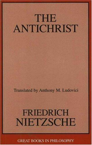 The Antichrist (Great Books In Philosophy)