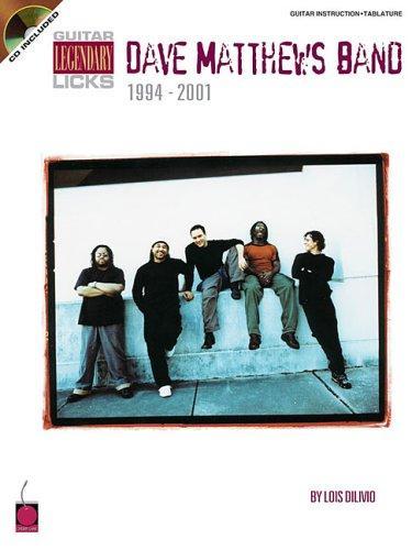Dave Matthews Band: Guitar Legendary Licks 1994-2001