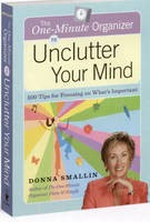 One-Minute Tips Unclutter Your Mind: 500 Tips For Focusing On What's Important