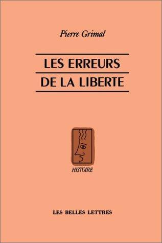 Les Erreurs De La Liberte (French Edition)