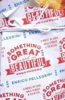 Something Great And Beautiful