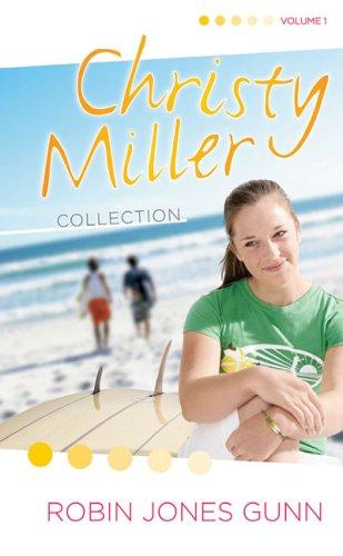 Summer Promise/A Whisper And A Wish/Yours Forever (The Christy Miller Series 1-3) (Christy Miller Collection, Volume 1)