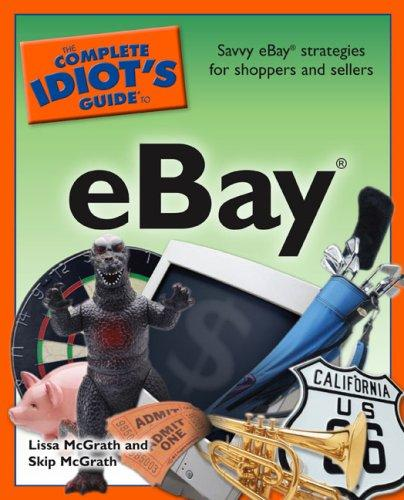 The Complete Idiot's Guide To Ebay (Complete Idiot's Guide To...(Computer))