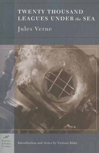 Twenty Thousand Leagues Under The Sea (Barnes & Noble Classics)