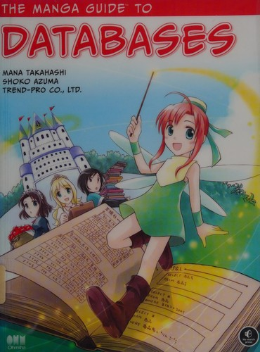 The Manga Guide to Databases (Manga Guide To...)