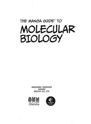 The Manga Guide to Molecular Biology (Manga Guide To...)