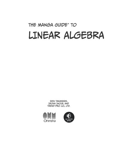 The Manga Guide To Linear Algebra