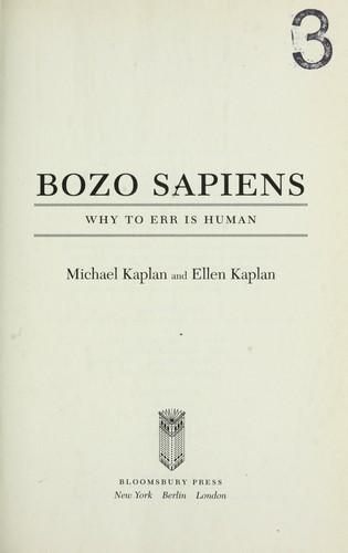 Bozo Sapiens: Why To Err Is Human