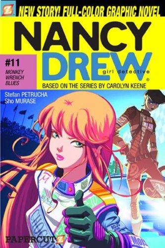 Monkey-Wrench Blues (Nancy Drew Graphic Novels: Girl Detective #11)