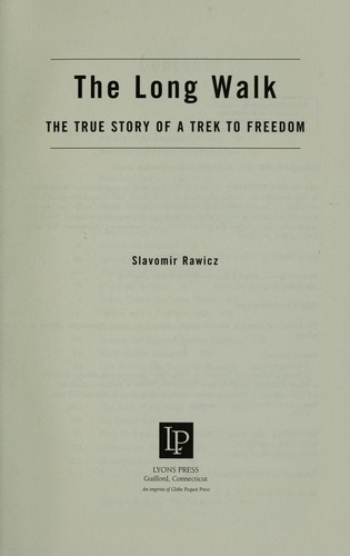 The Long Walk: The True Story Of A Trek To Freedom: Movie Tie-In