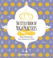 The Little Book Of Yoga Practices