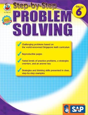 Singapore Math Step-By-Step Problem Solving Grade 6