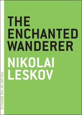 The Enchanted Wanderer (The Art Of The Novella)