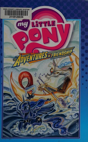 My Little Pony: Volume 4: Adventures in Friendship