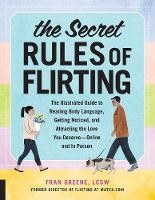 The Secret Rules Of Flirting: