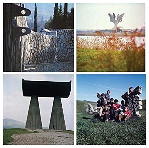 Bogdanovic by Bogdanovic: Yugoslav Memorials through the Eyes of their Architect