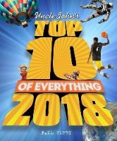 Uncle John's Presents Top 10 of Everything 2018