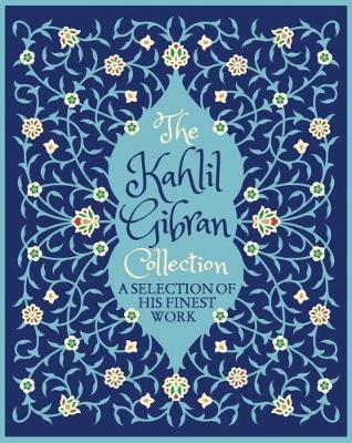 The Kahlil Gibran Collection