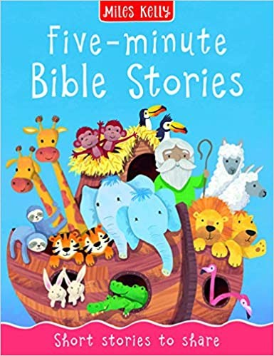 Bible Stories: 5 Minute Stories