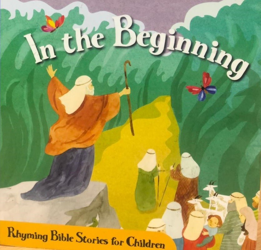 In the Beginning: Rhyming Bible Stories for Children