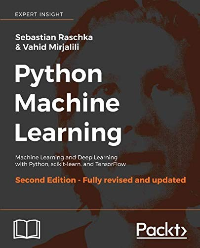 Python Machine Learning: Machine Learning And Deep Learning With Python