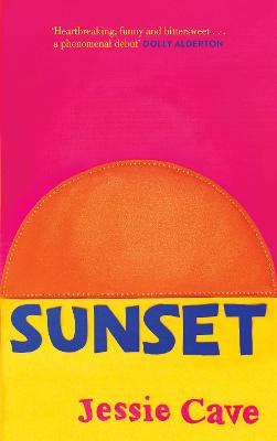 Sunset The instant Sunday Times bestseller