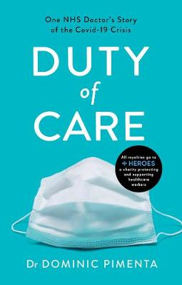 Duty of Care : 'This is the book everyone should read about COVID-19' Kate Mosse