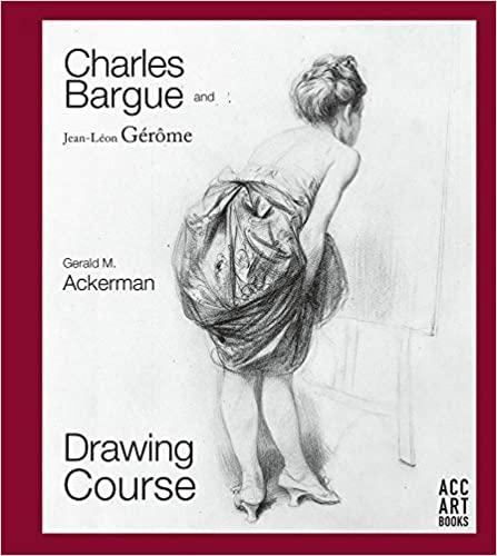 Charles Bargue and Jean-Léon Gérôme: Drawing Course