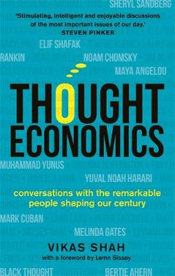 Thought Economics Conversations with the Remarkable People Shaping Our Century