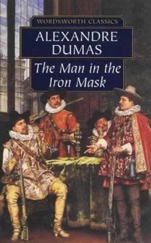 Man In The Iron Mask (Wordsworth Classics)