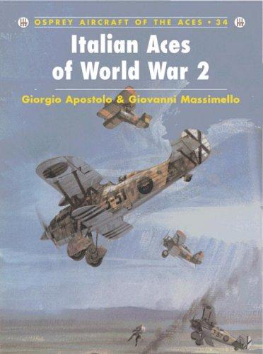 Aircraft Of The Aces 34 - Italian Aces Of World War 2