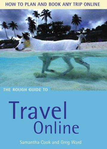 The Rough Guide To Travel Online - 2Nd Edition