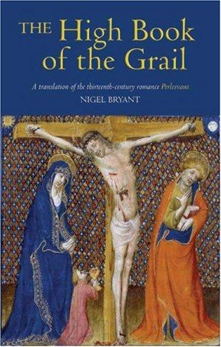 The High Book Of The Grail: A Translation Of The Thirteenth Century Romance Of Perlesvaus