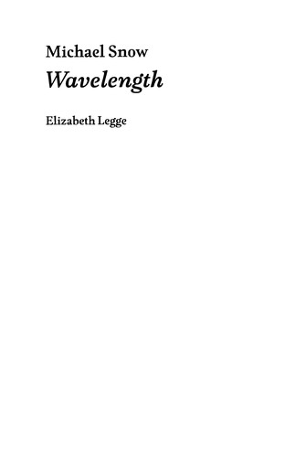 Michael Snow: Wavelength (Afterall: One Work)