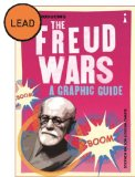 Introducing The Freud Wars: A Graphic Guide (Introducing Graphic Guide)