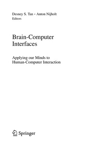 Brain-Computer Interfaces: Applying Our Minds To Human-Computer Interaction (Human-Computer Interaction Series)