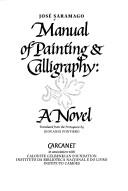 Manual Of Painting And Calligraphy: A Novel (From The Portuguese)